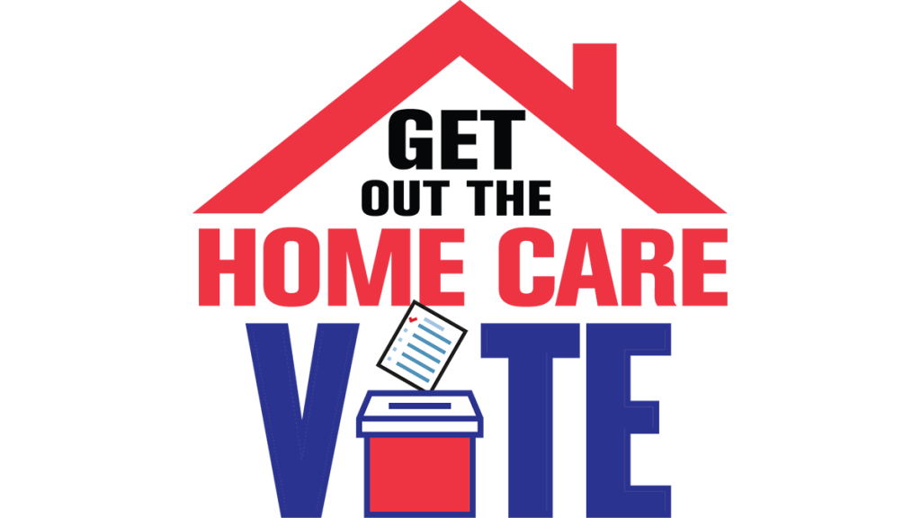 Get Out the Home Care Vote